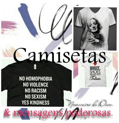 Camisetas & mensagens poderosas.