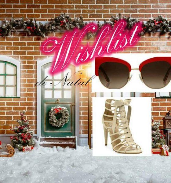 Wishlist de Natal  do blog- dezembro de 2016.
