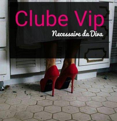 Novidade do blog: o Clube Vip.